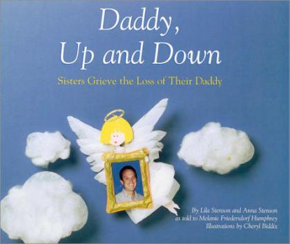 Daddy, Up and Down: Sisters Grieve the Loss of Their Daddy