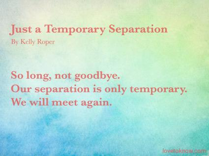 Just a Temporary Separation Poem