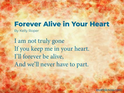 Forever alive in Your Heart Obituary Poem