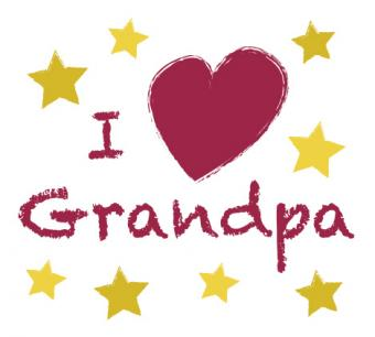 I love grandpa text
