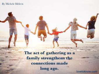 Happy Family Gathering Quotes