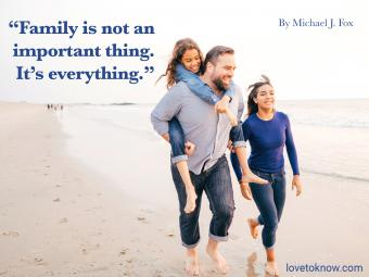 Famous family quote by Michael J. Fox
