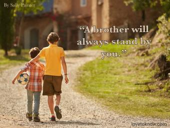 A brother will always stand by you quote