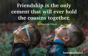 Cousin quote by Woodrow Wilson