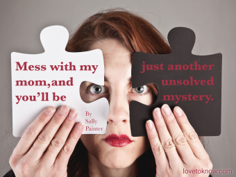 Woman Holding Puzzle Pieces and a Don't Mess With My Mom Quote