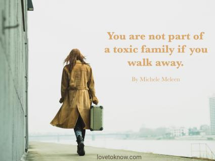 27 Toxic Family Quotes For Encouragement Letting Go Lovetoknow