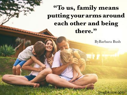 Love and family quote by Barbara Bush
