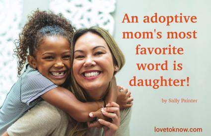 Quote for an Adopted Daughter from Mom