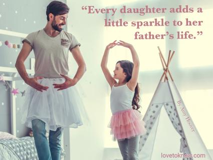 Special Dad and Daughter Quote