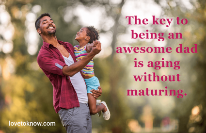 Hilarious quotes about being a dad