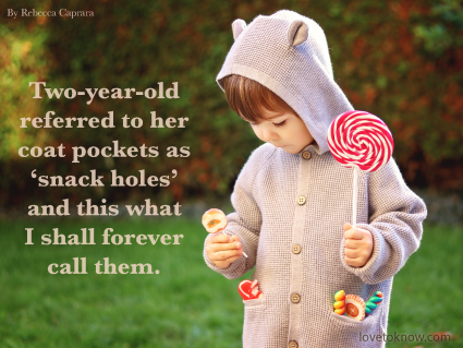Funny Mom Quote: Little Kid With Lots of Candy In His Pocket