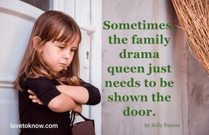 Family quote to deal with drama queen