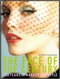 Face of the Century: 100 Years of Makeup and Style
