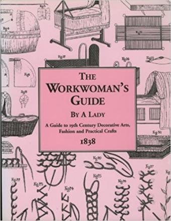 The Workwoman's Guide