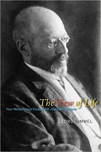 The View of Life: Four Metaphysical Essays with Journal Aphorisms