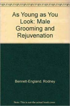 As Young as You Look: Male Grooming and Rejuvenation