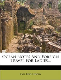 Ocean Notes And Foreign Travel For Ladies