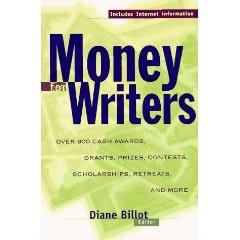 Money for Writers: Grants, Awards, etc.
