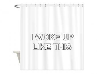 https://cf.ltkcdn.net/fun/images/slide/204518-850x649-I-Woke-Up-Like-This---Shower-Curtain.jpg