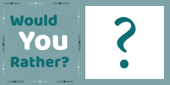 Would you rather card: Questions for Teens