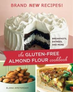 The Gluten Free Almond Cookbook