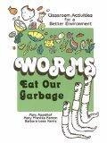 Worms Eat Our Garbage