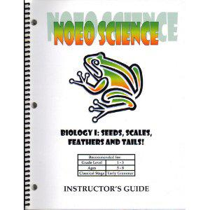 NOEO SCIENCE: Biology I: Seeds, Scales, Feathers And Tails!