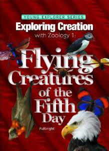 xploring Creation with Zoology 1: Flying Creatures of the Fifth Day