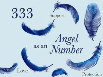 Angel Number 333 Meaning: Love, Support and Protection