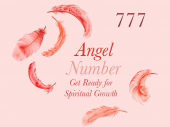 Angel Number 777: Get Ready for Spiritual Growth