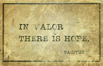 In valor there is hope