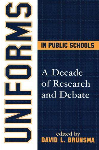 Uniforms in Public Schools: A Decade of Research and Debate