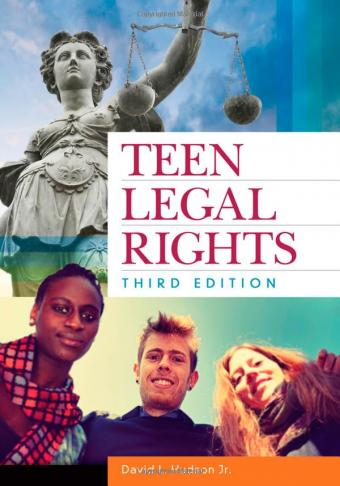 Teen Legal Rights Third Edition