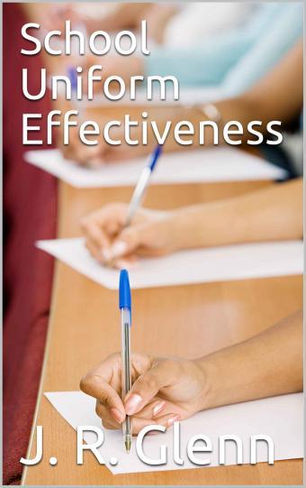 School Uniform Effectiveness