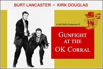 Lancaster Douglas Gunfight at OK Corral