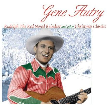 Rudolph the Red Nosed Reindeer by Gene Autry