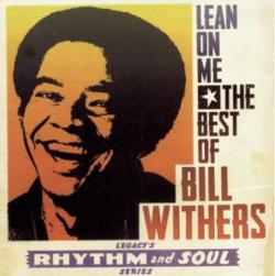 Lean On Me - The Best of Bill Withers