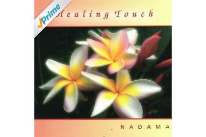Healing Touch, Nadama