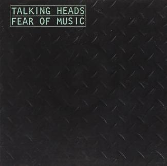Talking Heads- Fear of Music