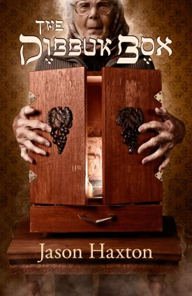 Dibbuk Box book cover; Image used with permission from Jason Haxton.
