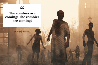 quote the zombies are coming with zombies walking down street