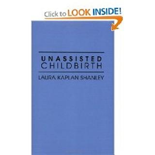 The book on unassisted childbirth