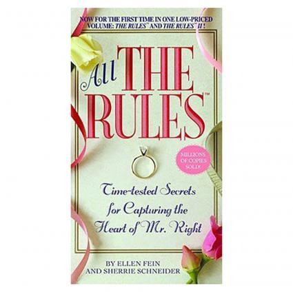 All the Rules by Ellen Fein and Sherrie Schneider