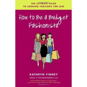 Book image of How to Be a Budget Fashionista