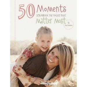 50 Moments by Creating Keepsakes