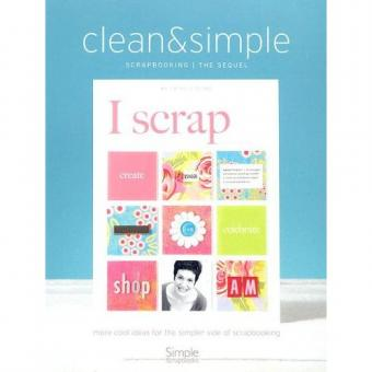 Clean & Simple Scrapbooking: The Sequel