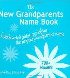 The New Grandparents Name Book