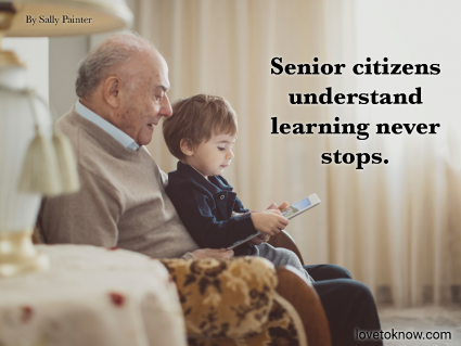 Old Age Quote to Motivate Senior Citizens and Image of a Grandfather and Grandson Together Looking at a Tablet