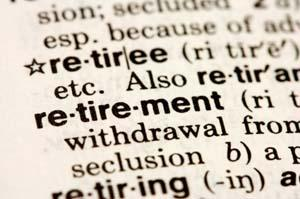 Dictionary definitions of retiree, retirement and retiring