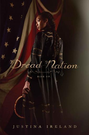 Dread Nation by Justina Ireland